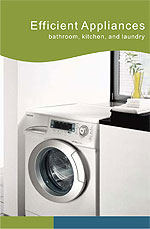 Efficient Appliances. Toilets, dishwashers, and laundry