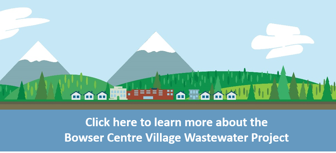 Bowser Village Centre Wastewater Project