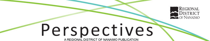 Perspectives - A REGIONAL DISTRICT OF NANAIMO PUBLICATION